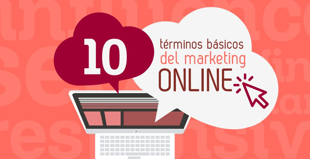 Terminos basicos del marketing online